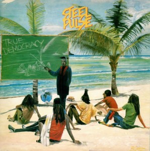 Steel-Pulse-True-Democracy